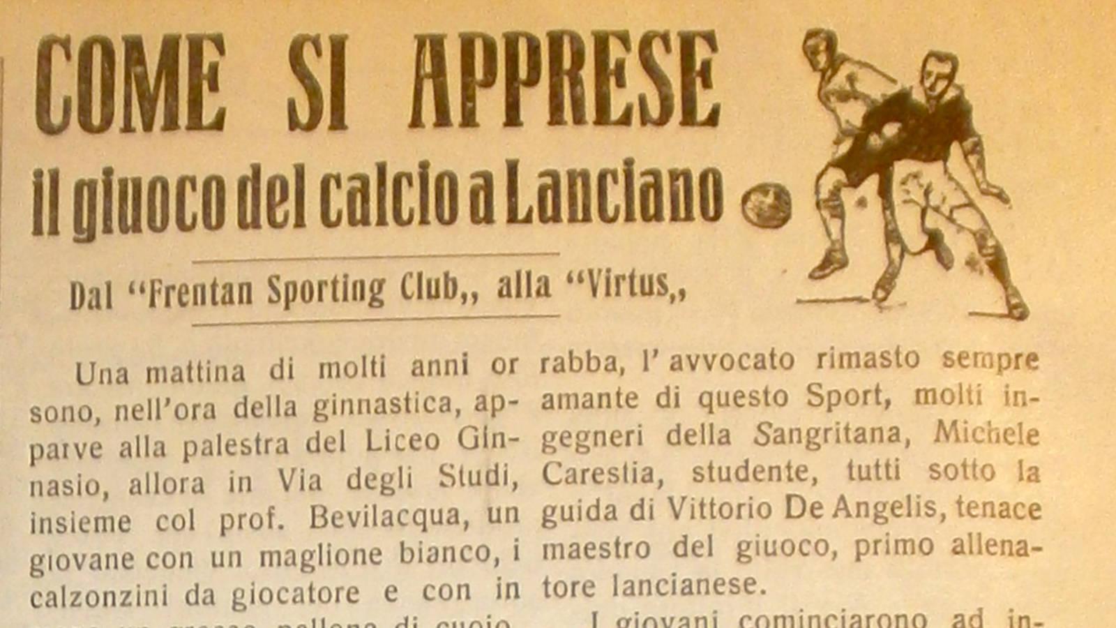 """Come si apprese il giuoco del calcio a LancianoDal """"Frentan Sporting Club"""" alla """"Virtus"""""""